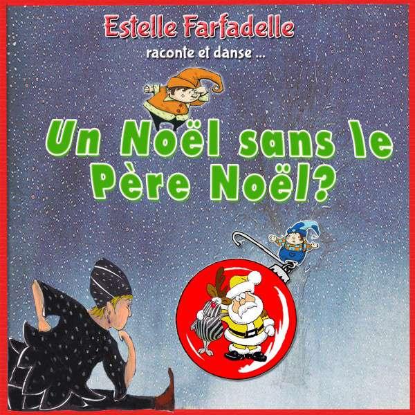 estelle-farfadelle-noel-sans-le-pere-noel
